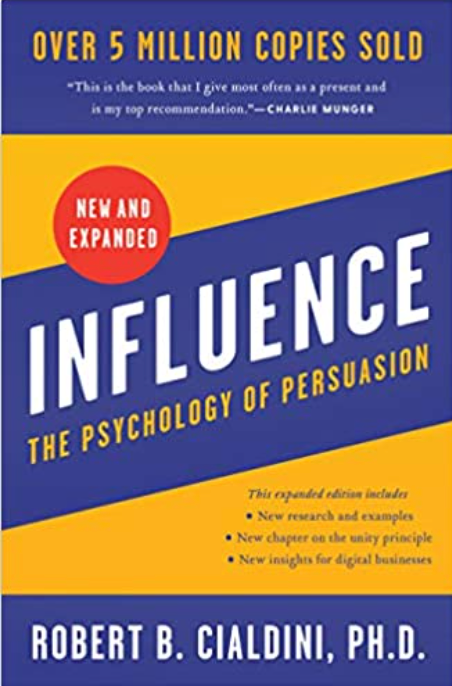 Influence by Dr. Robert Cialdini